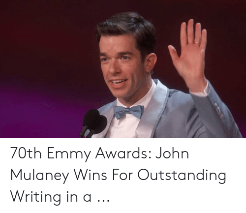 70th Emmy Awards John Mulaney Wins For Outstanding Writing In A