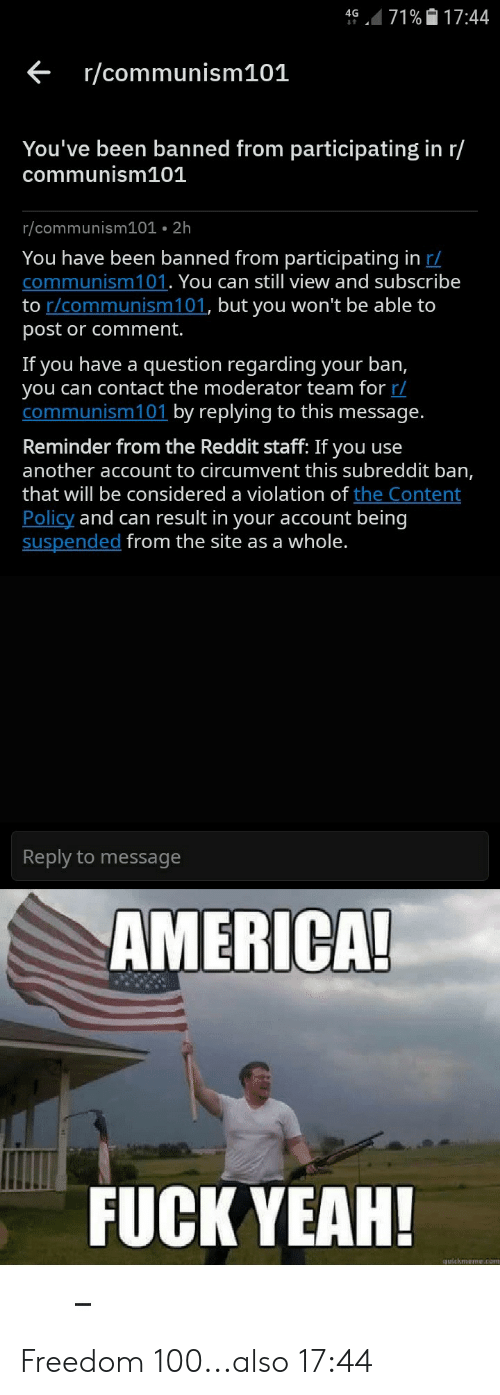 71% 1744 4G Rcommunism 101 You've Been Banned From Participating in