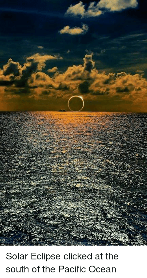 77 3 ere solar eclipse clicked at the south of the 7404970 ✅ 25 best memes about solar eclipse solar eclipse memes