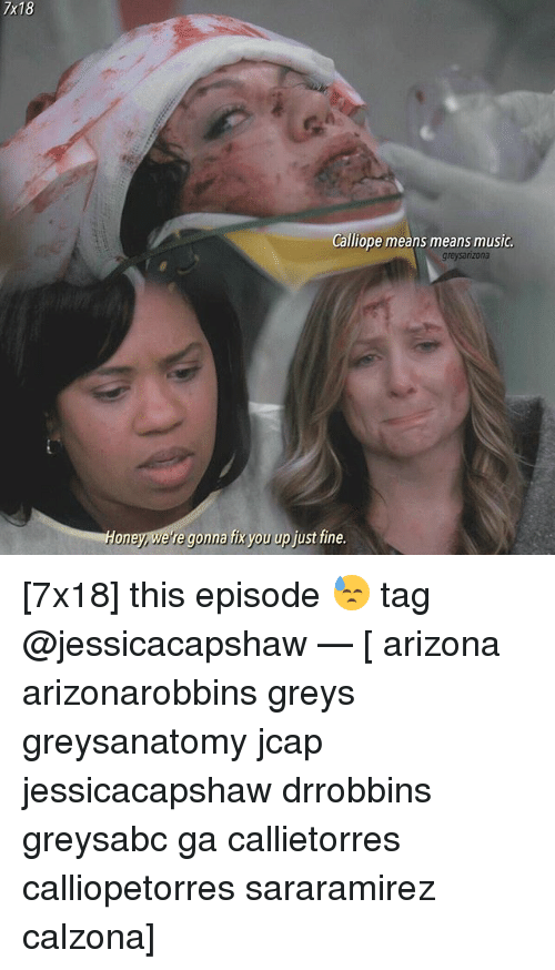 7x18 Calliope Means Means Music Greysarzona Oney E Re Gonna Fix You