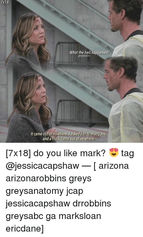 7x18 What The Hell Opened Greysarizona It Came Out Of Nowhere
