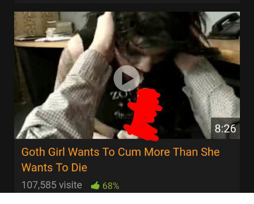 goth girl wants to cum more than she wants to die