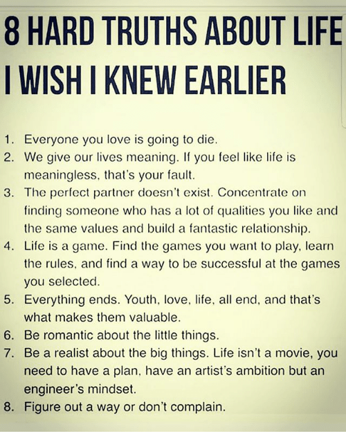 8 HARD TRUTHS ABOUT LIFE I WISH I KNEW EARLIER 1 Everyone ...