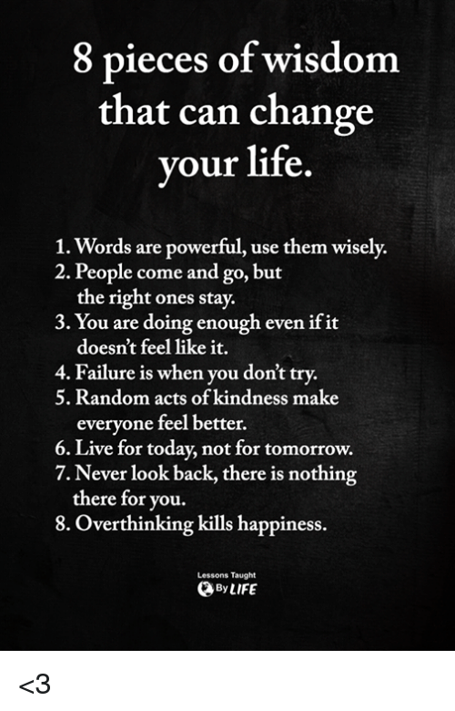 8 Pieces of Wisdom That Can Change Our Life Y 1 Words Are ...