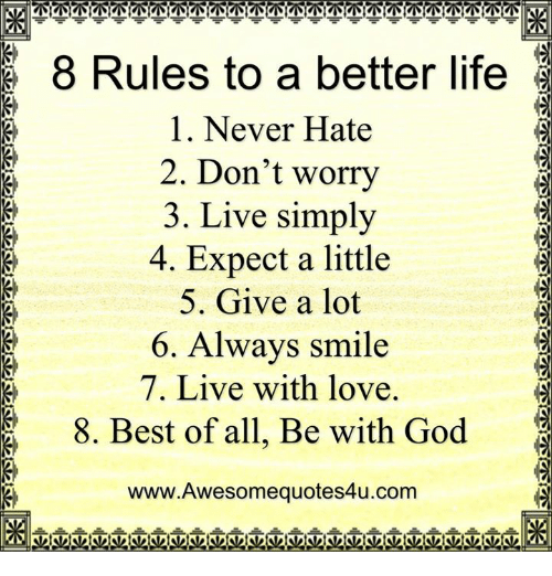 7 Rules Of Life Quote: 25+ Best Memes About Live