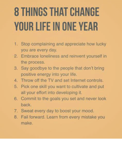 8 Things That Change Your Life In One Year 1 Stop