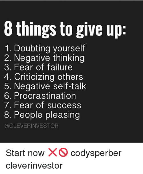 8 things to give up 1 doubting yourself 2 negative 19137275 ✅ 25 best memes about procrastination procrastination memes,Procrastination Memes