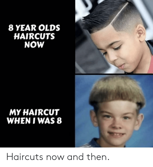 Haircut, Haircuts, and Now and Then: 8 YEAR OLDS  HAIRCUTS  NOW  MY HAIRCUT  WHEN I WAS 8 Haircuts now and then.