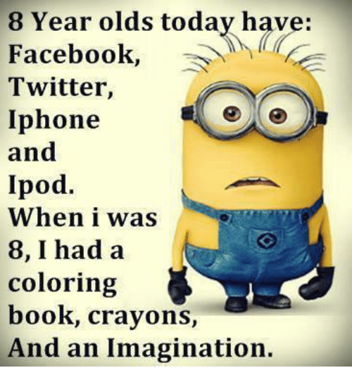Books Facebook And Iphone 8 Year Olds Today Have Twitter