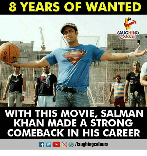 Movie, Strong, and Salman Khan: 8 YEARS OF WANTED  LAUGHINGO  WITH THIS MOVIE, SALMAN  KHAN MADE A STRONG  COMEBACK IN HIS CAREER