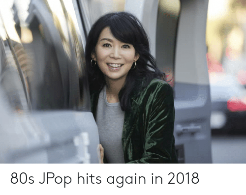 80s JPop Hits Again in 2018 | 80s Meme on ME ME