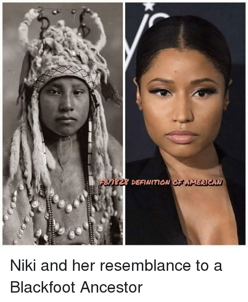 828 definman niki and her resemblance to a blackfoot ancestor meme