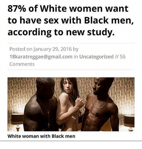 87 Of White Women Want To Have Sex With Black Men -4545
