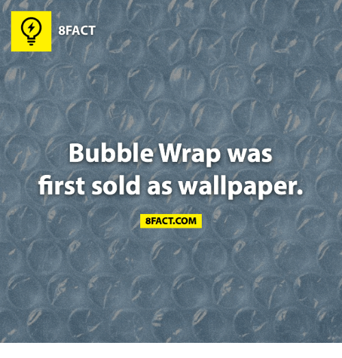 Memes Wallpaper And Wallpapers 8FACT Bubble Wrap Was First Sold As