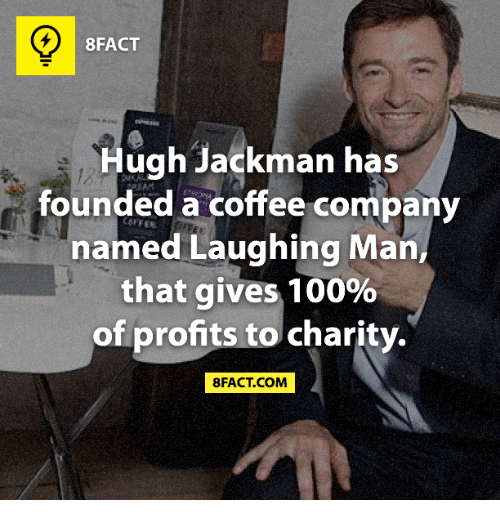 Memes Hugh Jackman And Coffee 8FACT Has Founded A Company