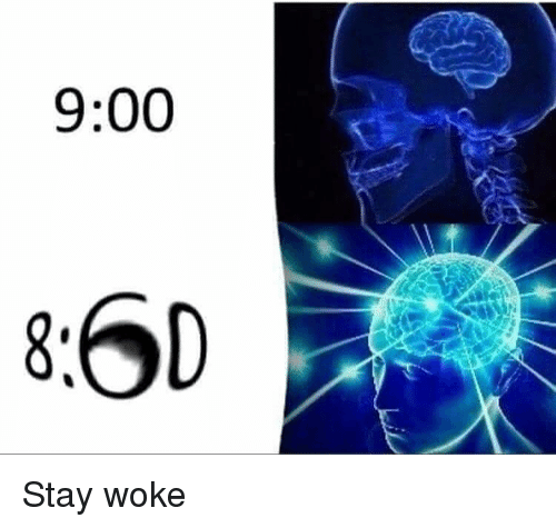 Memes, 🤖, and Stay: 9:00 Stay woke