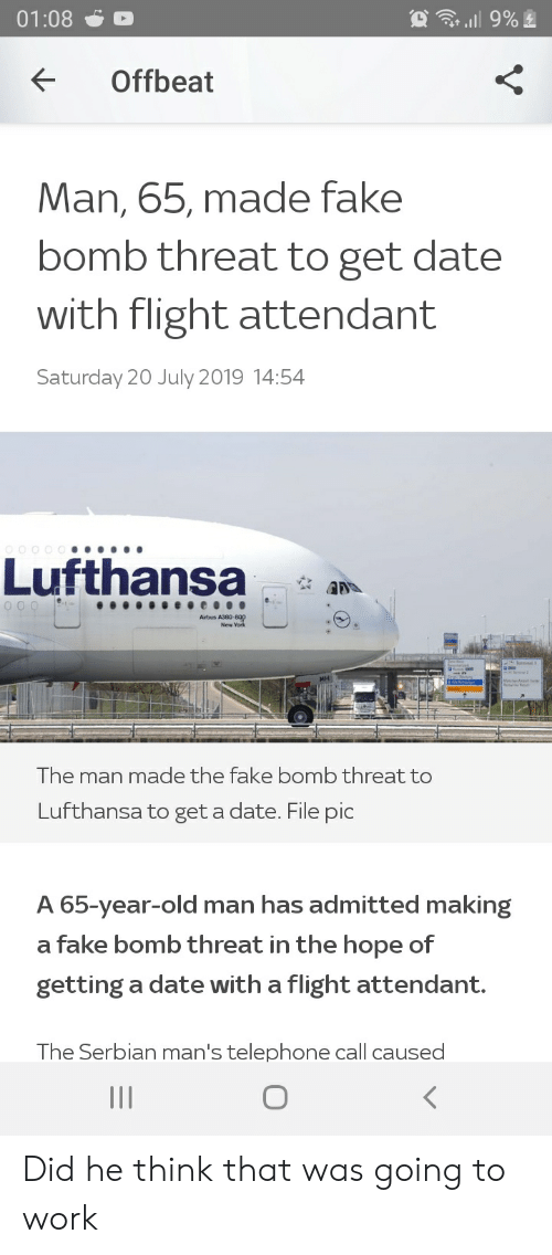 9% 0108 Offbeat Man 65 Made Fake Bomb Threat to Get Date With Flight