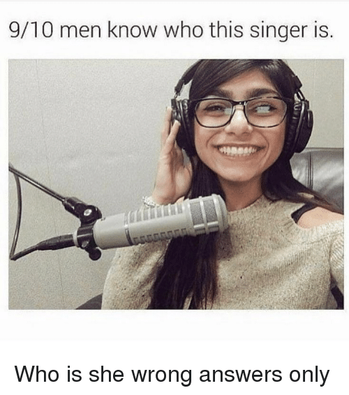 Funny, Answers, and Who: 9/10 men know who this singer is Who is she wrong answers only