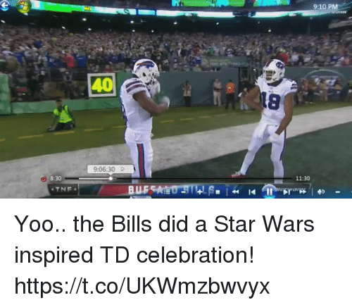 Football, Nfl, and Sports: 9:10 PM  40  18  9:06:30  8:30  11:30  TNE Yoo.. the Bills did a Star Wars inspired TD celebration! https://t.co/UKWmzbwvyx