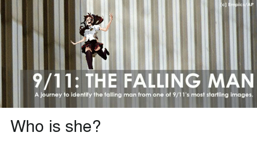 9/11, Anime, and Fall: 9/11: THE FALLING MAN  A journey to identify the falling man from one of 9/11's most startling images. Who is she?