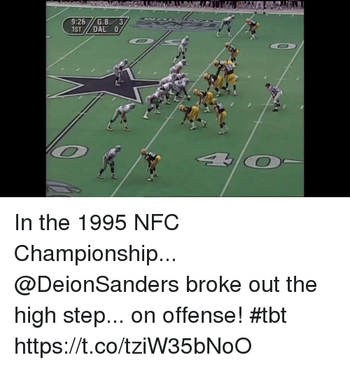 Memes, Tbt, and 🤖: 9:26G.B 3 In the 1995 NFC Championship...  @DeionSanders broke out the high step... on offense! #tbt https://t.co/tziW35bNoO