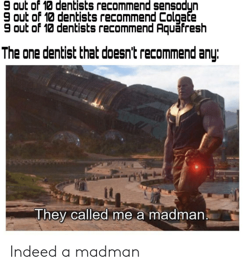 9 Out of 10 Dentists Recommend Sensodyn 9 Out of 10 Dentists