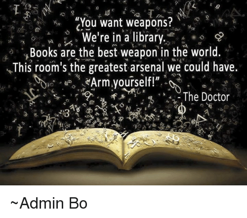 9 You Want Weapons? We're in a Library E Books Are the Best Weapon