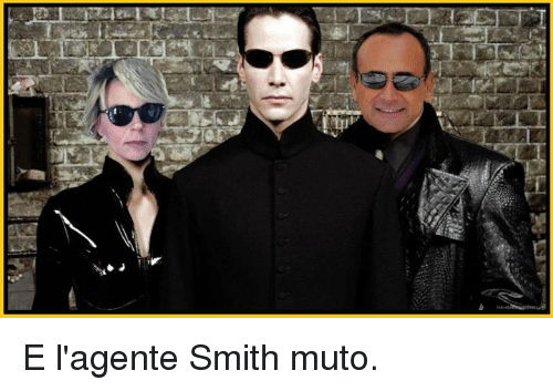 Memes, 🤖, and Smiths: 90回 E l'agente Smith muto.