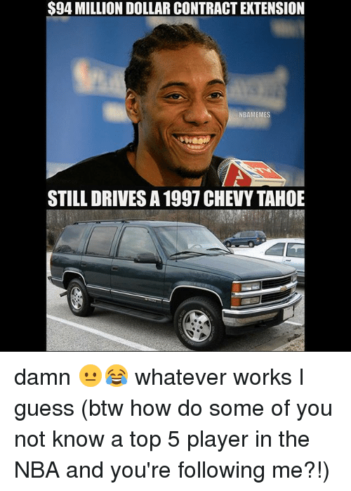 94 million dollar contractextension nbamemes still drives a 1997 chevy 2193434 ✅ 25 best memes about chevy chevy memes,Chevy Birthday Meme