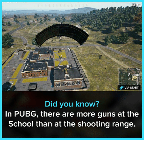 97 Live Schoo D Via 8shit Did You Know In Pubg There Are More