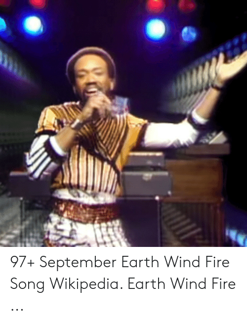 97+ September Earth Wind Fire Song Wikipedia Earth Wind Fire