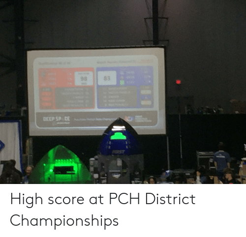 98 83 High Score at PCH District Championships | Pch Meme on