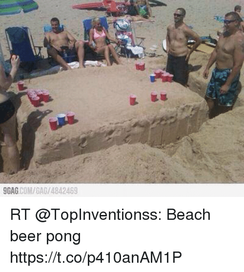 9gag Beer And Beach Com Gag 4842469 Rt Topinventionss