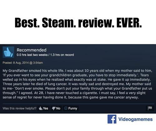 best steam review ever recommended 00 hrs last two weeks i 13 hrs on