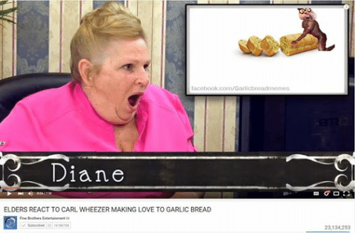Funny Memes About Making Love : Lacebookcomgarlicbreadmennes diane elders react to carl wheezer