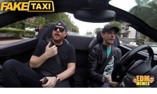 Thats Music To My Ears Fake Taxi Com Taxi Meme Templates
