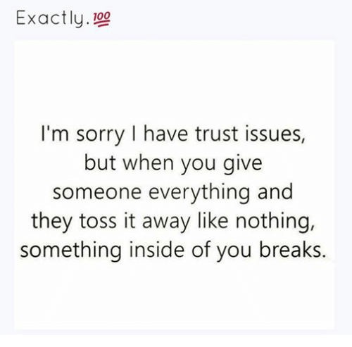 Sad Boy Alone Quotes: Exactly 100 I'm Sorry I Have Trust Issues But When You