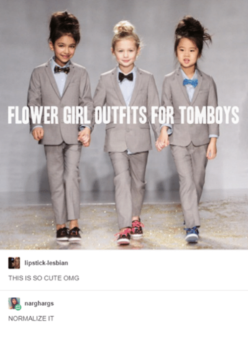 Cute Lesbians And Omg Flower Girloutfits For Tomboys Lipstick Lesbian This Is