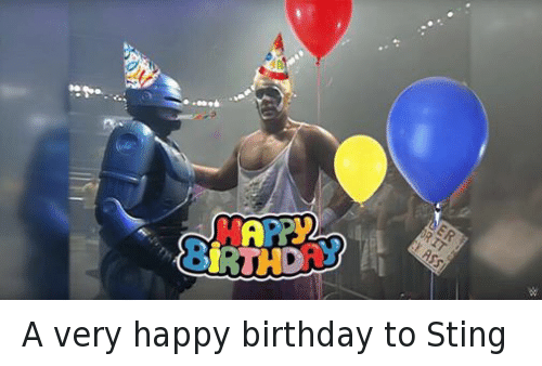 A Very Happy Birthday To Sting Birthday Meme On Meme