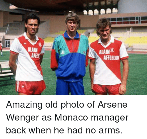 Soccer, Amaz, and Monaco  ALAIN AFFIE ALAIN AFFLELOU Amazing old photo of  Arsene 5a1ef8134dee