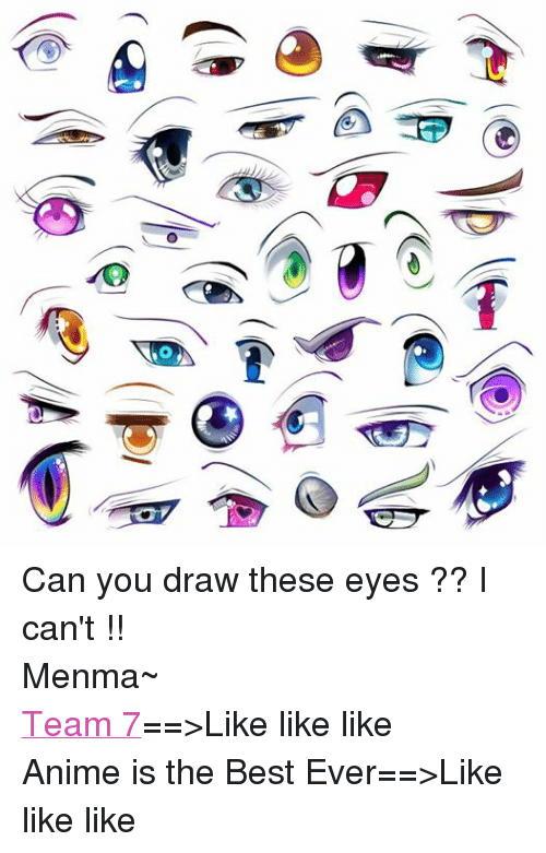 Can You Draw These Eyes I Can T Menma Team 7 Like Like Like