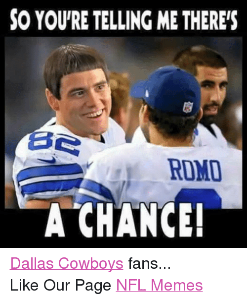Facebook Dallas Cowboys fans Like Our Page dab9ff so you're telling methereis ese romo a chance! dallas cowboys fans