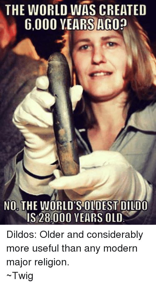 Facebook Dildos Older and considerably more useful 9f8a9e ✅ 25 best memes about worlds oldest dildo worlds oldest dildo
