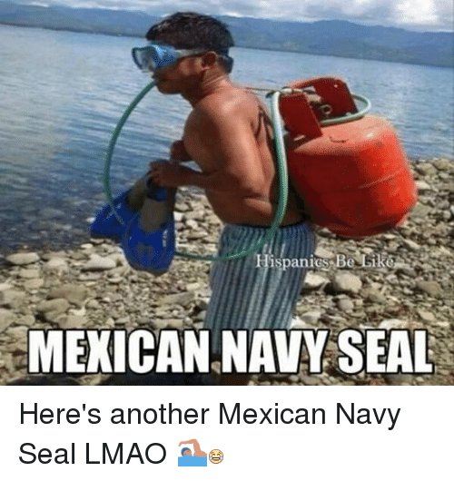 Lmao, Navy, and Seal: ispanIGS  l Re  MEXICAN NAVY SEAL Here's another Mexican Navy Seal LMAO