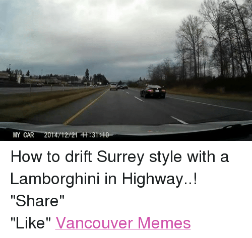 25+ Best Memes About Cars, Meme, Memes, And Vancouver