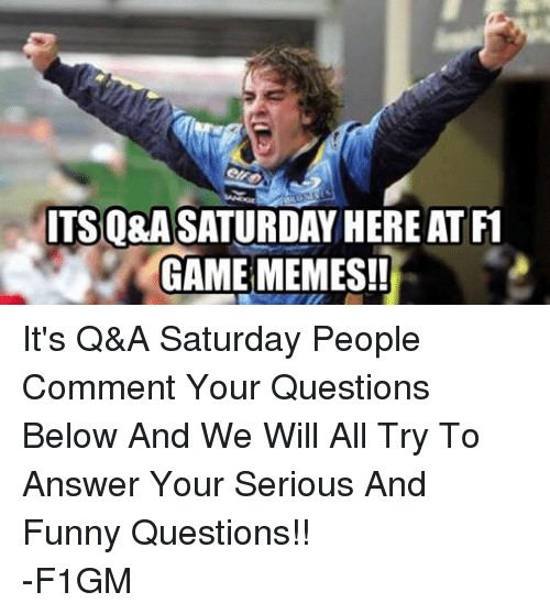 Facebook Its Q A Saturday People Comment Your bb536b ✅ 25 best memes about funny question funny question memes