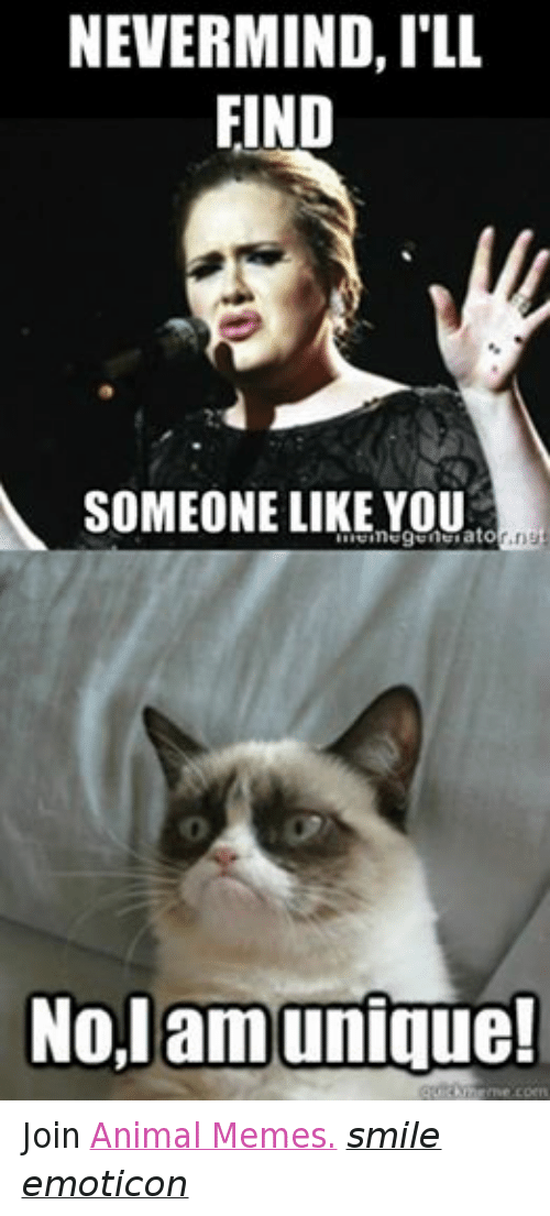 Facebook Join Animal Memes smile emoticon fc8e9b ✅ 25 best memes about nevermind ill find someone like you
