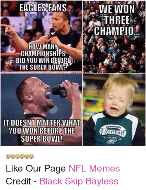 Facebook Like Our Page NFL Memes Credit 1aaeb4 eagles fans we won three champio how many championships in did you