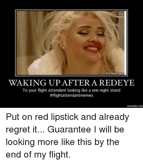 Facebook Put on red lipstick and already c808f7 gifseccom waking up after a redeye to your flight attendant looking