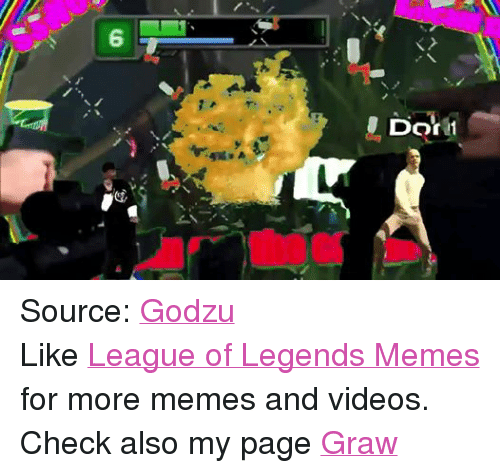 Facebook Source Godzu Like League of Legends ef8c41 ✅ 25 best memes about league of legends meme league of legends,Leagueoflegends Meme